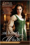 The King's Witch - Cecelia Holland