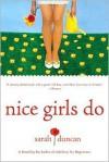 Nice Girls Do - Sarah Duncan