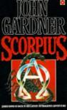 Scorpius (John Gardner's Bond, #7) - John E. Gardner