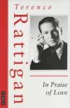 In Praise of Love (Nick Hern Books Drama Classics) - Terence Rattigan