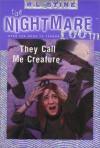 They Call Me Creature - R.L. Stine