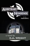 Arbitrary Nonsense - D.A. Wright