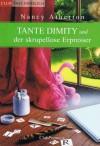 Tante Dimity und der skrupellose Erpresser - Nancy Atherton
