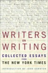 Writers on Writing: Collected Essays from ''The New York Times'' - John Updike, Paul West, Annie Proulx, Elie Wiesel, E.L. Doctorow, Jane Smiley, Diane Johnson, Gish Jen, Maureen Howard, Mary Gordon, Alice Hoffman, Russell Banks, David Leavitt, Scott Turow, Joyce Carol Oates, Ed McBain, Roxana Robinson, Sue Miller, Barbara Kingsolver, Will