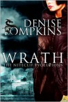 Wrath  - Denise Tompkins