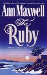 Ruby, The - Ann Maxwell