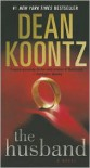 The Husband: A Novel - Dean Koontz