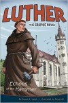 Luther: Echoes of the Hammer - Susan K. Leigh