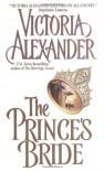 The Prince's Bride - Victoria Alexander