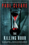 The Killing Hour: A Thriller - Paul Cleave