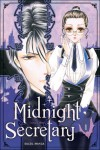 Midnight Secretary, volume 1  - Tomu Ohmi