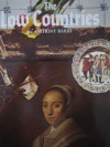 The Horizon Concise History of the Low Countries - Anthony Bailey