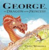 George, the Dragon and the Princess - Christopher Wormell