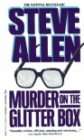 Murder On The Glitter Box - Steve Allen