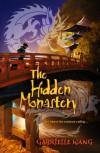 Hidden Monastery - Gabrielle Wang