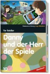 Danny und der Herr der Spiele - Tor Seidler