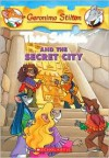 Thea Stilton and the Secret City (Geronimo Stilton: Thea Series #4) - Thea Stilton