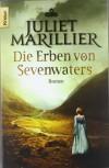 Die Erben von Sevenwaters - Juliet Marillier, Sabine Schilasky