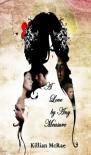A Love by Any Measure - Killian McRae