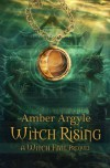 Witch Rising - Amber Argyle