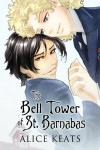 The Bell Tower of St. Barnabas - Alice Keats