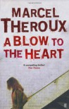 A Blow to the Heart - Author