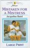 Mistaken for a Mistress - Jacqueline Baird
