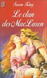 Le Clan des MacLaren - Susan King