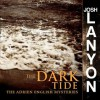 The Dark Tide (Adrien English Mystery, #5) - Josh Lanyon, Chris Patton