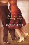 Last Dance At Jitterbug Lounge - Pamela Morsi