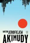 Akimudy - Wiktor Jerofiejew