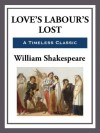 Love's Labour's Lost - William Shakespeare
