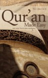 Quran Made Easy (Complete English Translation) - Muft Afzal Hoosen Elias