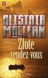 Złote rendez-vous - Alistair MacLean
