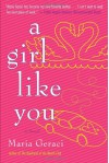 A Girl Like You - Maria Geraci