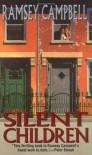 Silent Children - Ramsey Campbell, Jack Dann, Dennis Etchison