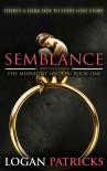 Semblance (The Midnight Society) - Logan Patricks