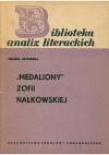"""""""Medaliony"""" Zofii Nałkowskiej - Helena Zaworska"""