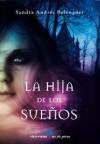 La hija de los sueños - Sandra Andrés Belenguer