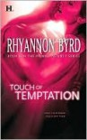 Touch of Temptation - Rhyannon Byrd