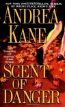 Scent of Danger - Andrea Kane