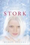 Stork - Wendy Delsol