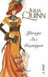 Yüreğe Söz Geçmiyor  - Julia Quinn