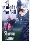 A Knight For All - Shawn Lane