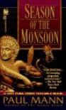 Season of the Monsoon (George Sansi Mystery) - Paul Mann