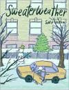 Sweaterweather - Sara Varon