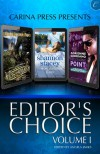 Carina Press Presents: Editor's Choice Volume I: Kilts & KrakenNegotiating PointSlow Summer Kisses - Shannon Stacey, Angela James, Cindy Spencer Pape, Adrienne Giordano