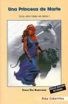 Una princesa de Marte (Ciclo John Carter de Marte #1) - Edgar Rice Burroughs, Román Goicoechea Luna