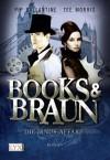 Books & Braun: Die Janus-Affäre (German Edition) - Pip Ballantine, Tee Morris, Michaela Link