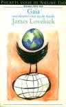 Gaia: een nieuwe visie op de Aarde - James E. Lovelock, Bert Segeren, Midas Dekkers